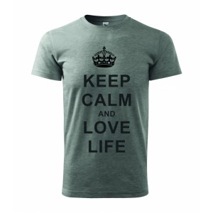 Tričko - Keep calm and love life