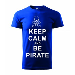 Tričko - Keep calm and be pirate