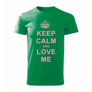Tričko - Keep calm and love me