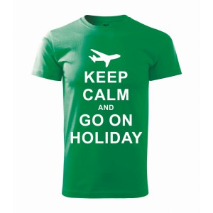 Tričko - Keep calm and go on holiday